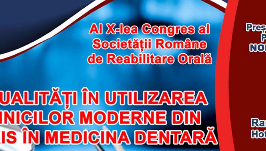 Al X-lea Congres al Societății Române de Reabilitare Orală