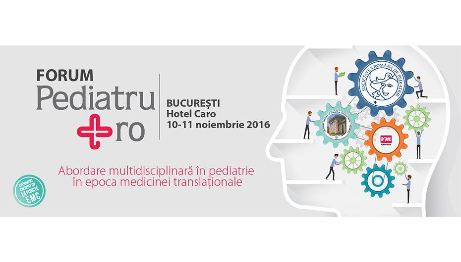 """Noutati din domeniul terapeuticii pediatrice la """"Forumul Pediatru.ro"""""""