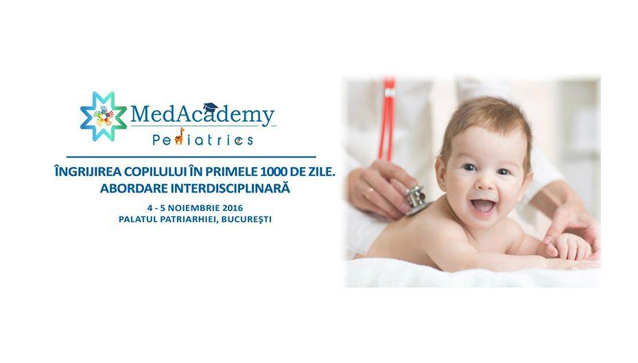 Conferinta MedAcademy Pediatrics: ingrijirea copilului in primele 1000 de zile