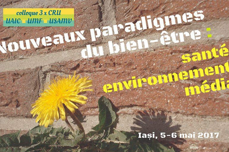 """CRU-UMF Iași vă invită la un eveniment special: """"Nouveaux paradigmes du bien-être: santé, environnement, medias"""""""