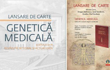 """Apariție editorială de excepție: volumul """"Genetica medicală"""""""