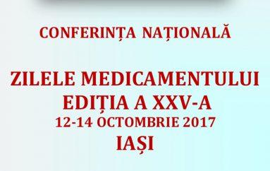 """Conferința """"Zilele Medicamentului 2017"""" – Medicamentul de la idee la clinică"""