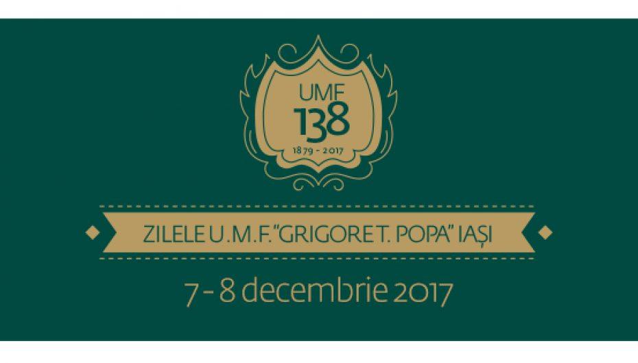 """Zilele Universității de Medicină și Farmacie """"Grigore T. Popa"""", sub semnul Centenarului Unirii"""
