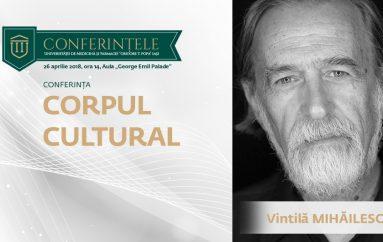 """Conferințele U.M.F. """"Grigore T. Popa"""": Antropologul Vintilă Mihăilescu prezintă """"Corpul cultural"""""""