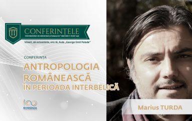 "Conferințele ""Grigore T. Popa"": ""Antropologia românească în perioada interbelică"""