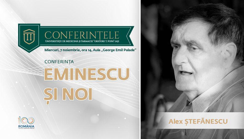 """Conferințele """"Grigore T. Popa"""": """"Eminescu și noi"""""""