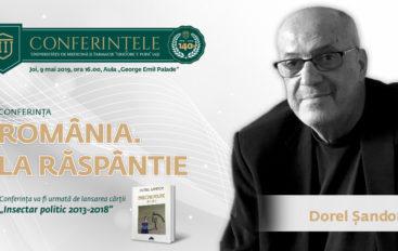 """Conferința """"România. La răspântie"""", reprogramată"""