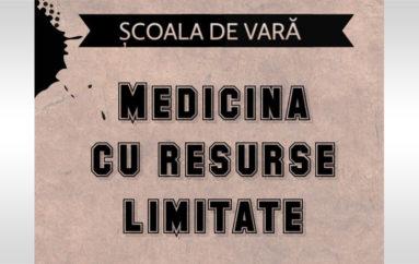 """Şcoală de vară: """"Medicina cu resurse limitate"""""""