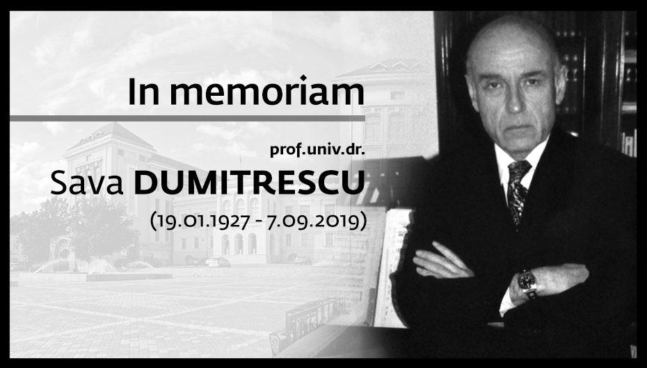 IN MEMORIAM Prof. Univ. Dr. Sava Dumitrescu (19.01.1927- 7.09.2019)