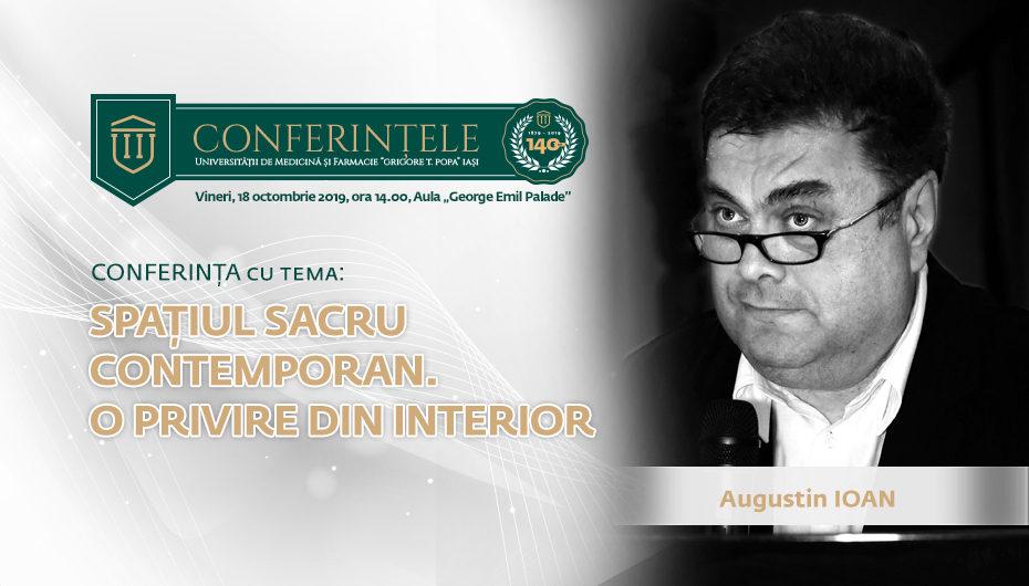 Profesorul, arhitectul și poetul Augustin Ioan va conferenția la UMF Iași