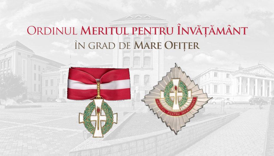 """U.M.F. """"Grigore T. Popa"""", decorată cu """"Ordinul Meritul pentru Învățământ"""" în grad de Mare Ofițer"""