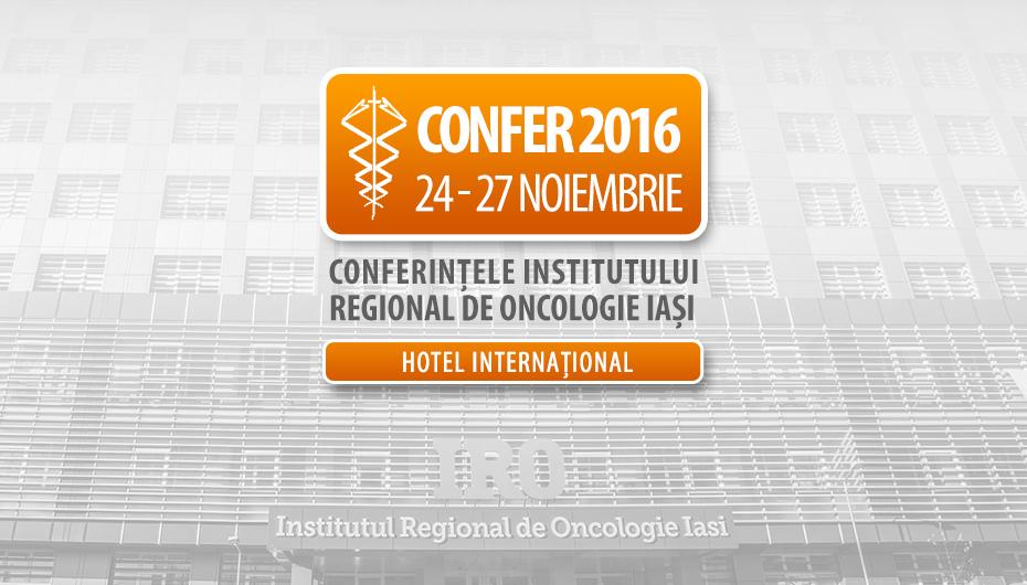CONFER 2016: Timp de patru zile, Iasul se transformă in capitala oncologiei romanesti