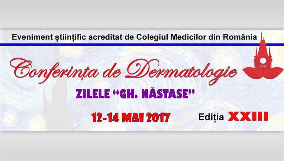 """Conferinţa de dermatologie """"Zilele Gh. Năstase"""" a ajuns la a XXIII-a ediție"""