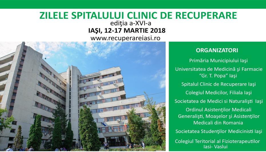 """Conferința """"Zilele Spitalului Clinic de Recuperare Iaşi 2018:  Trecut, prezent și viitor în recuperare"""""""
