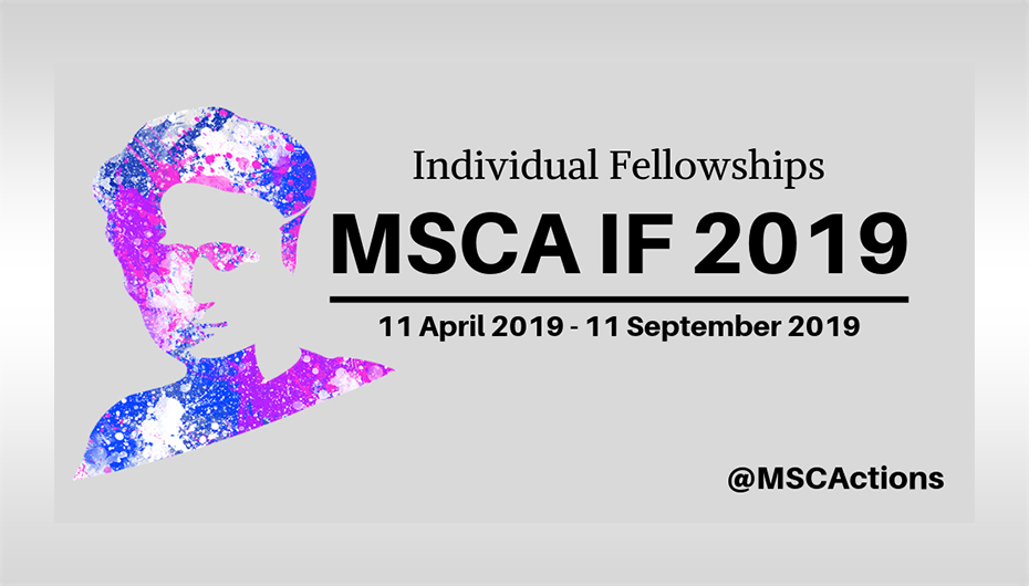 Individual Fellowships – MSCA IF 2019 open call