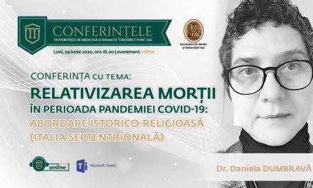 """Conferințele """"Grigore T. Popa"""": """"Relativizarea morții în perioada pandemiei Covid-19: abordare istoric-religioasă  (Italia septentrională)"""""""
