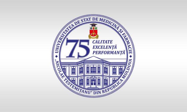 """Universitatea de Stat de Medicină și Farmacie """"Nicolae Testemițanu"""" – 75 de ani de la înființare"""
