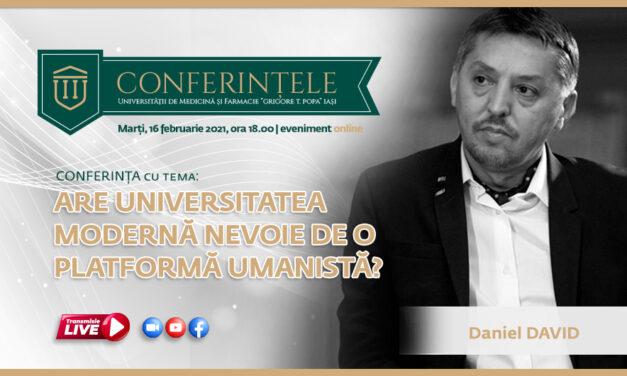 """Conferință online susținută de prof. univ. dr. Daniel David, rectorul UBB: """"Are Universitatea modernă nevoie de o platformă umanistă?"""""""