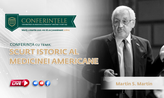 """Conferințele """"Grigore T. Popa"""": Cunoscutul chirurg cardiolog Martin S. Martin ne prezintă un scurt istoric al medicinei americane"""