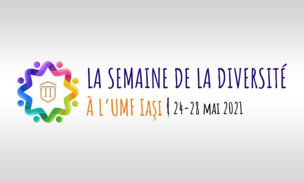 La Semaine de la Diversité à L'UMF Iaşi: 24-28 mai 2021